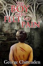 The Boy Who Felt No Pain