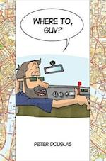 Where to, Guv?