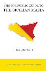 The Joe Public Guide to the Sicilian Mafia