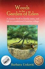 Weeds in the Garden of Eden