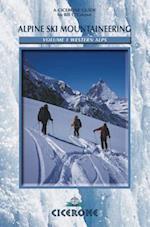 Alpine Ski Mountaineering Vol 1 - Western Alps