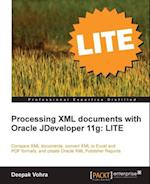 Processing XML documents with Oracle JDeveloper 11g: LITE