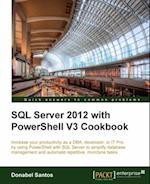 SQL Server 2012 with PowerShell V3 Cookbook af Donabel Santos