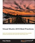 Visual Studio 2010 Best Practices af Peter Ritchie
