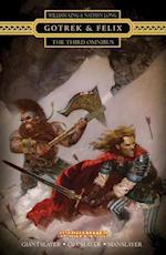 Gotrek and Felix: The Third Omnibus af William King
