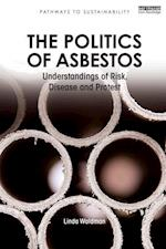 The Politics of Asbestos (Pathways to Sustainability Series)