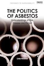 The Politics of Asbestos (Pathways to Sustainability Series)