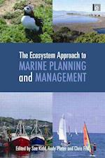 The Ecosystem Approach to Marine Planning and Management (Earthscan Oceans)