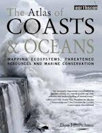 The Atlas of Coasts and Oceans (Earthscan Atlas)