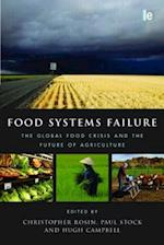 Food Systems Failure af Paul Stock, Christopher Rosin, Hugh Campbell