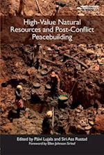 High-Value Natural Resources and Post-Conflict Peacebuilding (Peacebuilding and Natural Resources, nr. 1)