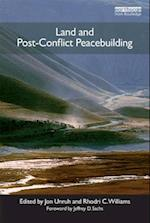 Land and Post-Conflict Peacebuilding (Peacebuilding and Natural Resources, nr. 2)