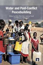 Water and Post-conflict Peacebuilding (Peacebuilding and Natural Resources, nr. 3)