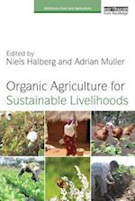 Organic Agriculture for Sustainable Livelihoods (Earthscan Food and Agriculture)