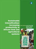Sustainable Intensification (International Journal of Agricultural Sustainability Series)