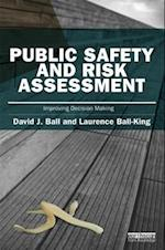 Public Safety and Risk Assessment (The Earthscan Risk in Society)