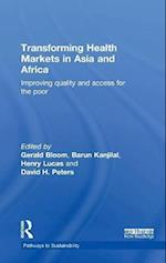 Transforming Health Markets in Asia and Africa (Pathways to Sustainability Series)