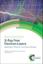 X-Ray Free Electron Lasers (Energy and Environment Series, nr. 18)