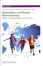 Biomarkers and Human Biomonitoring (Issues in Toxicology, nr. 9)