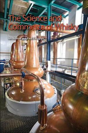 Bog, paperback The Science and Commerce of Whisky af Ian Buxton, Paul S. Hughes