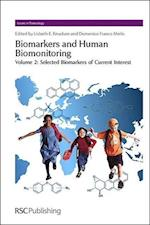 Biomarkers and Human Biomonitoring (Issues in Toxicology, nr. 10)