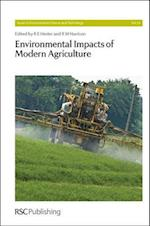 Environmental Impacts of Modern Agriculture (Issues in Environmental Science and Technology, nr. 34)