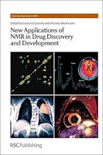 New Applications of NMR in Drug Discovery and Development (New Developments in NMR, nr. 2)