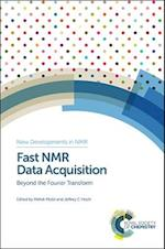 Fast NMR Data Acquisition (New Developments in NMR, nr. 11)