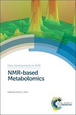 NMR-based Metabolomics (New Developments in NMR, nr. 14)
