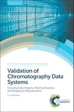Validation of Chromatography Data Systems (Rsc Chromatography Monographs, nr. 20)