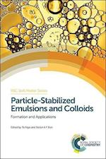 Particle-Stabilized Emulsions and Colloids (RSC Soft Matter, nr. 3)