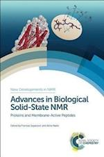 Advances in Biological Solid-State NMR (New Developments in NMR, nr. 3)