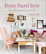 Pretty Pastel Style af Selina Lake