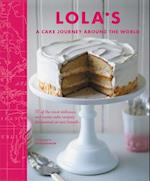 Lola's: A Cake Journey Around the World