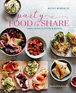 Party Food to Share af Kathy Kordalis