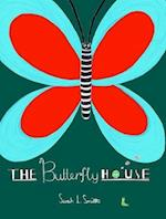 The Butterfly House af Sarah Smith