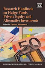 Research Handbook on Hedge Funds, Private Equity and Alternative Investments (Research Handbooks in Financial Law Series)