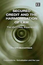 Secured Credit and the Harmonisation of Law af Gerard McCormack