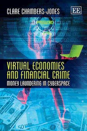 Virtual Economies and Financial Crime