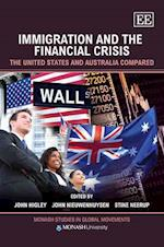 Immigration and the Financial Crisis (Monash Studies in Global Movements Series)