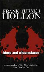 Blood & Circumstance af Frank Turner Hollon