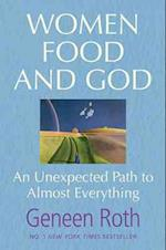 Women Food and God af Geneen Roth