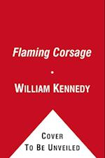 The Flaming Corsage af William Kennedy