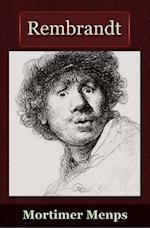 Rembrandt af Mortimer Menpes