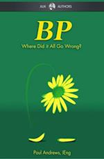 BP - Where Did it All Go Wrong? (AUK New Authors)