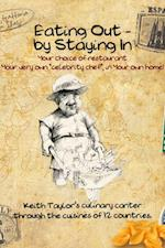 Eating Out - By Staying In af Keith Taylor
