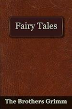 Fairy Tales of the Brothers Grimm af The Brothers Grimm