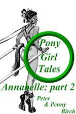 Pony-Girl Tales - Annabelle (Pony play)