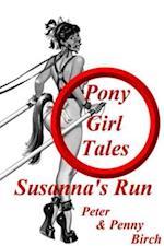 Pony-Girl Tales - Susanna's Run (Pony play)