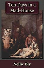 Ten Days in a Mad-House (Literary Classics)